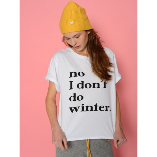 another brand_t-shirt_weiß_ i don't do winter