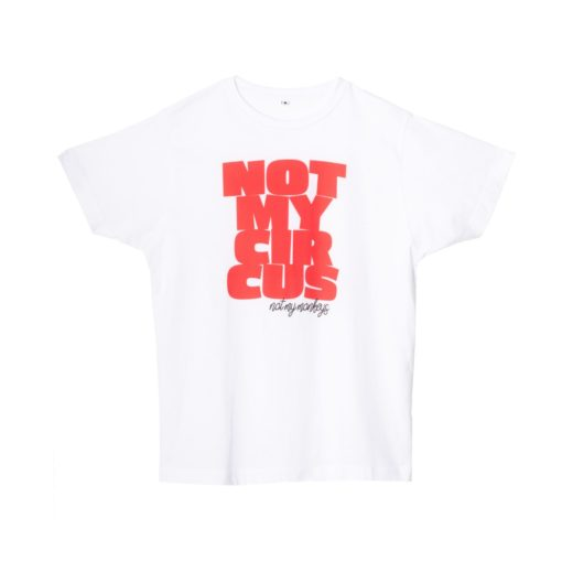 Hey Soho T-Shirt Not my circus